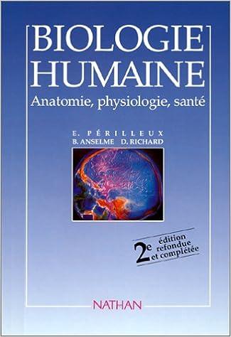 En ligne Biologie humaine : anatomie, physiologie, santé pdf ebook