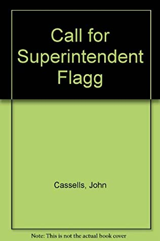 book cover of Call for Superintendent Flagg