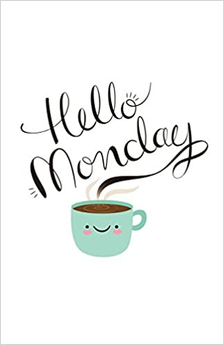 Image result for hello monday""