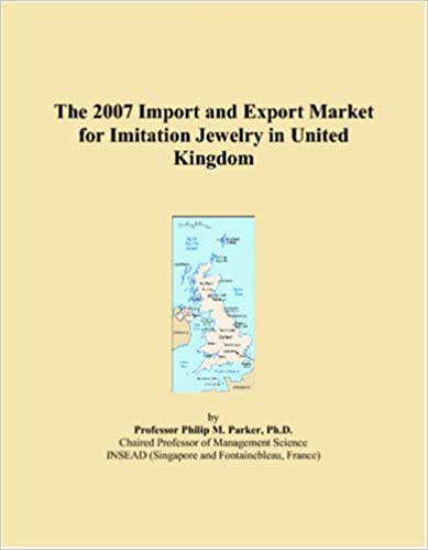 Book The 2007 Import and Export Market for Imitation Jewelry in United Kingdom