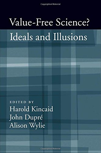 Value-Free Science?: Ideals And Illusion