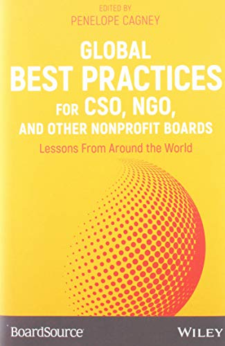 Global Best Practices for CSO, NGO, and Other Nonprofit Boards: Lessons From Around the World