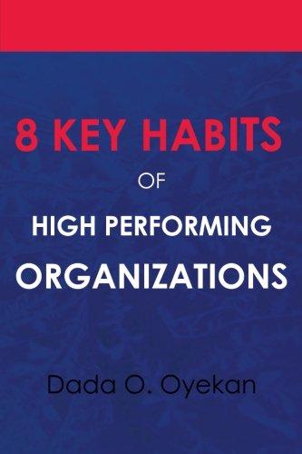 Download 8 Key Habits of High - Performing Organizations ebook