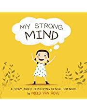 My Strong Mind: A story about developing Mental Strength (1)