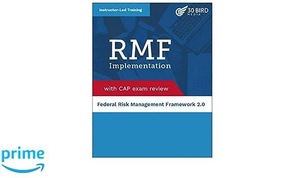 Federal Risk Management Framework (RMF) 2 0 Implementation
