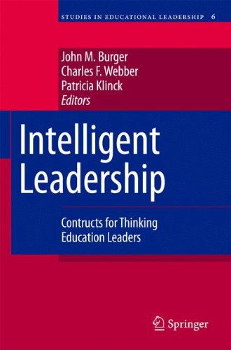 Intelligent Leadership: Constructs for Thinking Education Leaders: 6