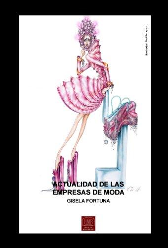 Descargar Libro Actualidad De Las Empresas De Moda Gisela Fortuna