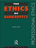 The Ethics of Bankruptcy (Professional Ethics)