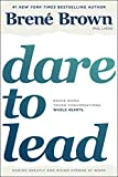 #1: Dare to Lead: Brave Work. Tough Conversations. Whole Hearts.