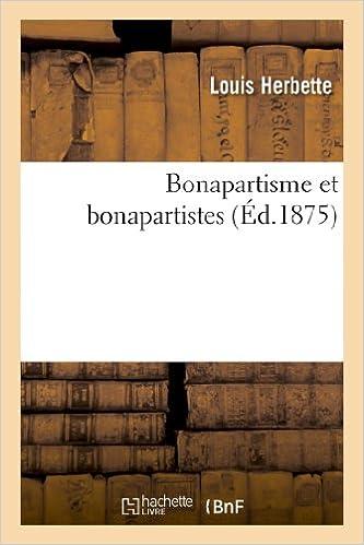 Livre Bonapartisme et bonapartistes pdf ebook