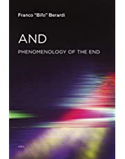 And: Phenomenology of the End