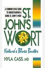 St. John's Wort: Nature's Blues Buster Paperback