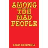 Among the Mad People