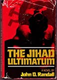 The Jihad Ultimatum, John D. Randall, 093307123X