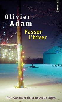 Passer l'hiver par Adam