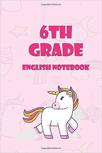 6th grade english notebook: Unicorn English writing journal