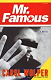 Mr. Famous, Wolper Carol and Mike Parker, 1573222720