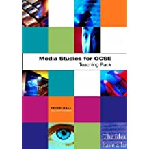 Media Studies for GCSE: Teaching Pack by Wall, Peter; Walker, Paul by Wall, Peter; Walker, Paul