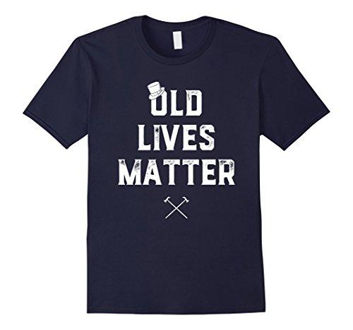 Mens Old Lives Matter T-Shirt Funny Elderly Seniors Joke Gift Large Navy (Elderly Gift Baskets)