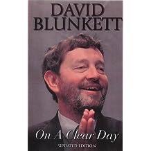 David Blunkett: On a Clear Day