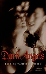 Dark Angels: Lesbian Vampire Stories