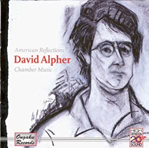 American Reflections: David Alpher Chamber Music
