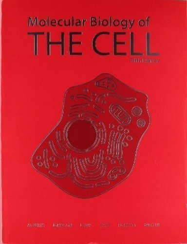 Molecular Biology of the Cell 5E by Alberts, Bruce, Johnson, Alexander, Lewis, Julian, Raff, Mar 5 edition (2008)