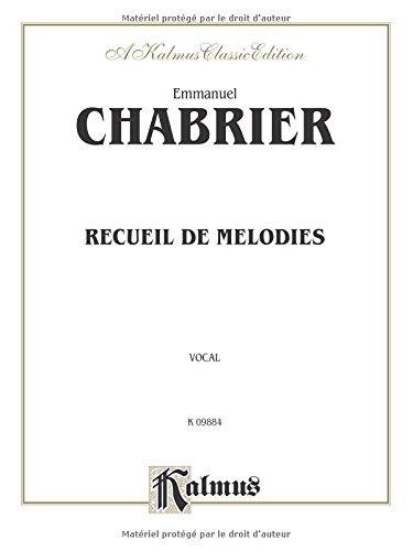Recueil De Melodies Broché – 1 mars 1985 Emmanuel Chabrier Alfred Music 0757918824 00-K09884