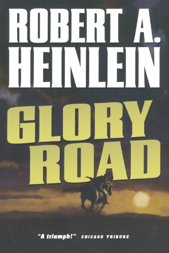 Glory Road (Best Erotic Science Fiction)