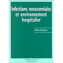 infections nosocomiales et environnement hospitalier