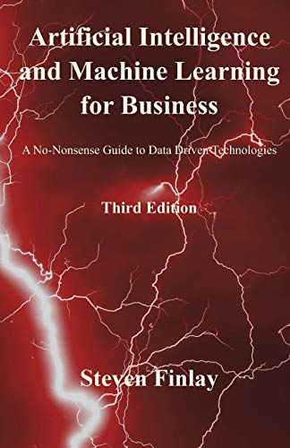 Pdf Science Artificial Intelligence and Machine Learning for Business: A No-Nonsense Guide to Data Driven Technologies
