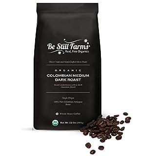Be Still Farms Organic Colombian Coffee (12 oz) Medium Dark Roast (Whole Bean)