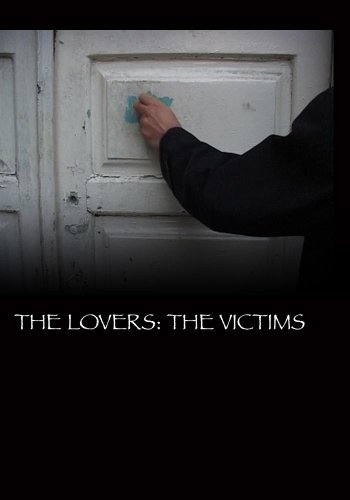 The Lovers: The Victims (Institutional Use) by Ehsanipictures