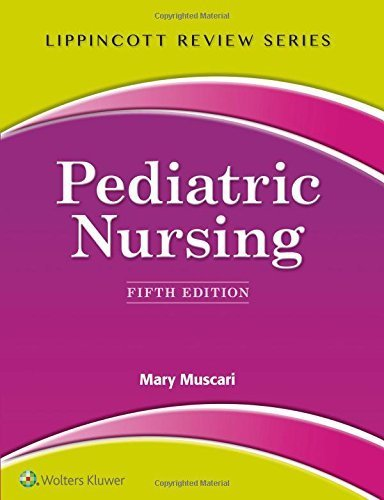 Lippincott Review: Pediatric Nursing (Lippincott's Review) by Mary Muscari (2015-07-20)
