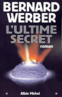 L'ultime secret : roman, Werber, Bernard