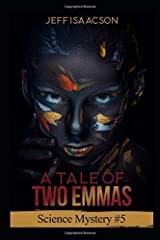 A Tale of Two Emmas: Science Mystery #5 (Science Mysteries) Paperback
