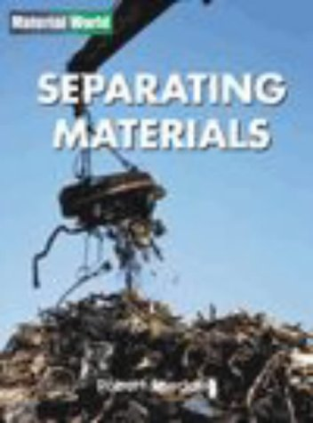 Download Materials All Around Us; Separating Materials Paperback (Material World) PDF
