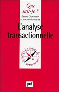 L'Analyse transactionnelle, 8e édition par Chandezon