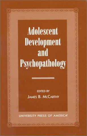 Adolescent Development and Psychopathology