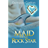 Maid for the Rock Star (Romance Island Resort Series Book 1)