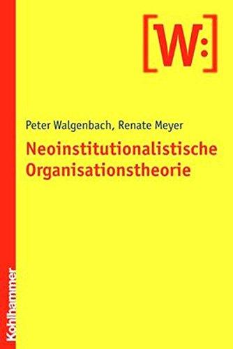 Neoinstitutionalistische Organisationstheorie