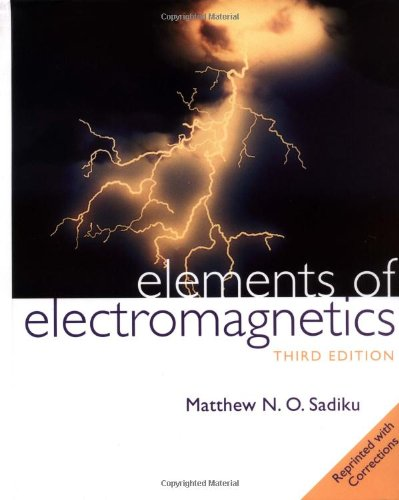 Elements of Electromagnetics (The Oxford Series in Electrical and Computer Engineering) (Cat Electromagnetic)