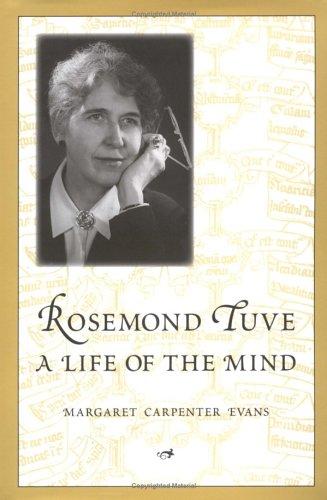 Rosemond Tuve: A Life of the Mind