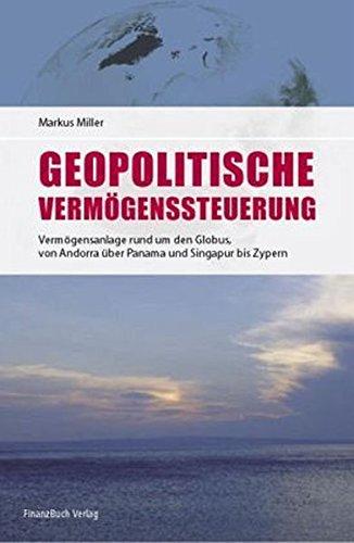 Geopolitische Vermögenssteuerung: Neue Chancen für Ihr Geld!