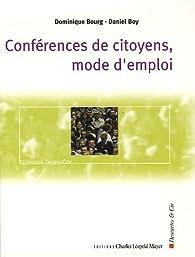 Conférences de citoyens, mode d'emploi : Les enjeux de la démocratie participative par Dominique Bourg