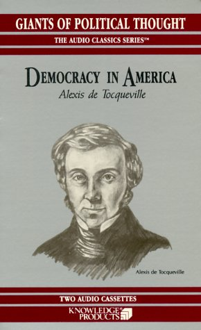 Democracy in America (Giants of Political Thought & United States at War)