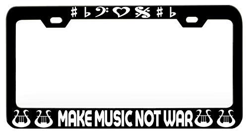 MAKE MUSIC NOT WAR Music Instrument Steel Metal Black License Tag Holder, License Plate (Pre War Instrument)