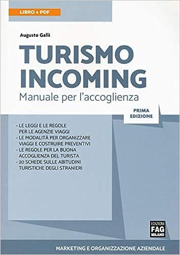 Turismo incoming. Manuela per laccoglienza Marketing e ...