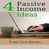 4 Passive Income Ideas: Making Money 2018