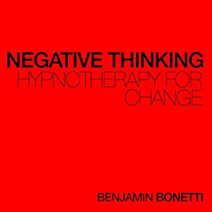 Negative Thinking - Hypnotherapy For Change Speech